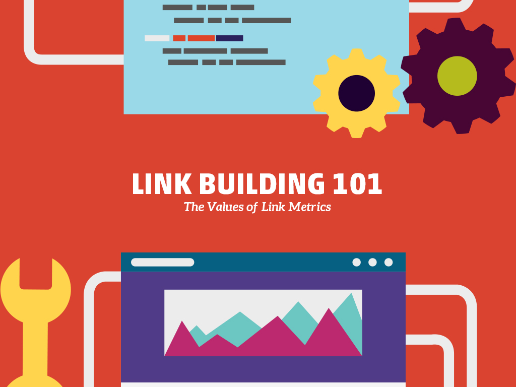Link Building 100 - Value of Link Metrics