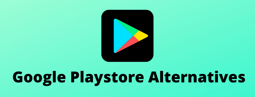 Google-Playstore-Alternatives