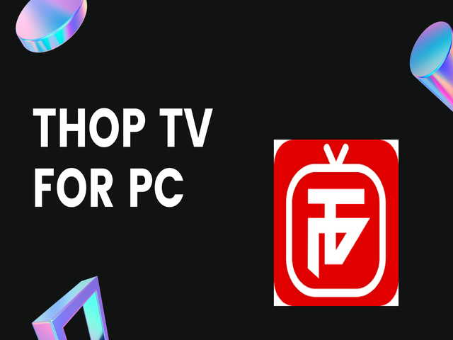 Thop TV App for PC