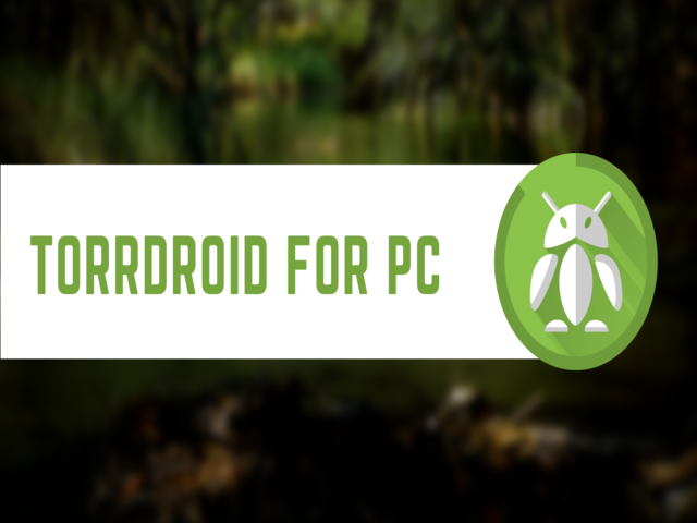 Torrdroid Download for PC